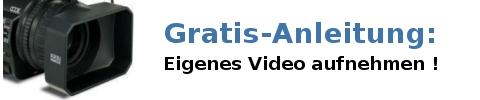Anleitung: Video aufnehmen